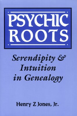 Image for Psychic Roots:  Serendipity and Intuition in Genealogy
