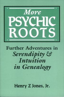 Image for More Psychic Roots:  Further Adventures in Serendipity and Intuition in Genealogy