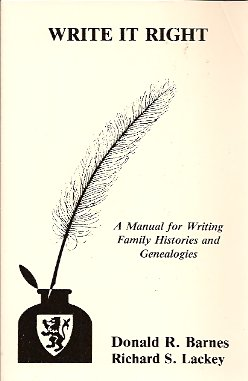 Image for Write it Right:  A Manual for Writing Family Histories and Genealogies