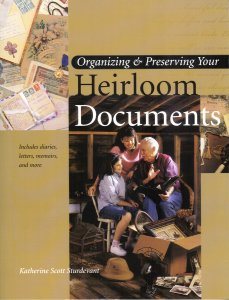 Image for Organizing & Preserving Your Heirloom Documents