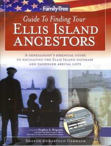 Image for Family Tree Guide To Finding Your Ellis Island Ancestors
