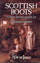 Image for Scottish Roots:  A Step-By-Step Guide for Ancestor-Hunters
