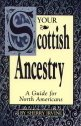 Image for Scottish Ancestry:  Research Methods for Family Historians