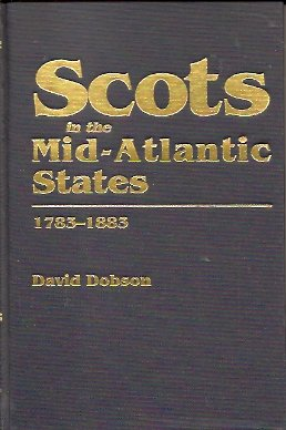 Image for Scots in the Mid-Atlantic States, 1783-1883