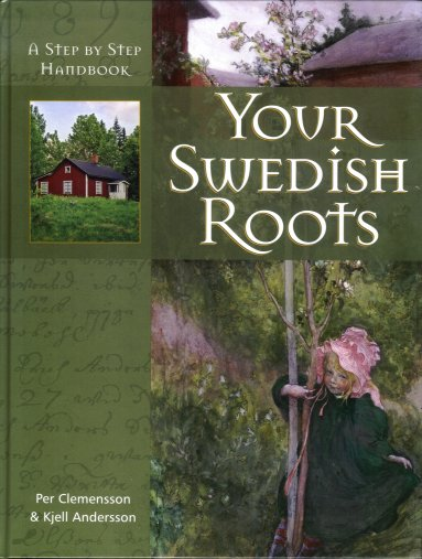 Image for Your Swedish Roots:  A Step By Step Handbook