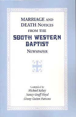 Image for Marriage & Death Notices from the 'South Western Baptist' Newspaper.