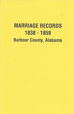Image for Marriage Records 1838 - 1859 Barbour County, Alabama