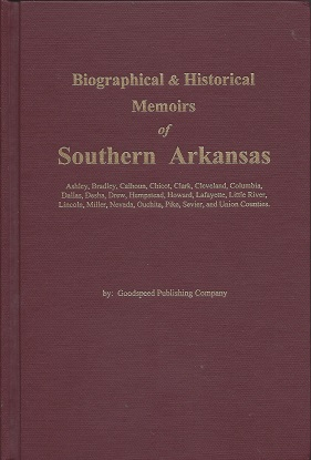 Image for Biographical and Historical Memoirs of Southern Arkansas
