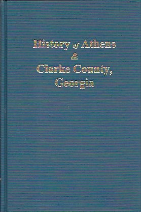 Image for History of Athens And Clarke County, Ga.