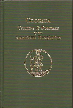 Image for Georgia Citizens and Soldiers of the American Revolution