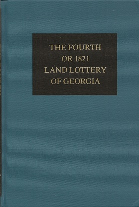 Image for The Fourth or 1821 Land Lottery of Georgia