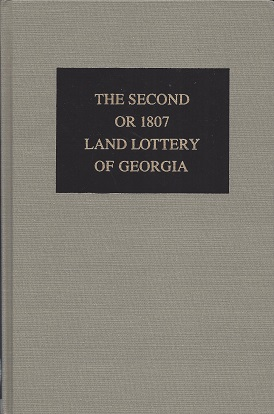 Image for The Second or 1807 Land Lottery of Georgia