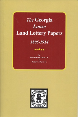 Image for The Georgia Land Lottery Papers, 1805-1914