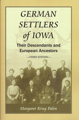 Image for German Settlers of Iowa:  Their Descendants and Their European Ancestors