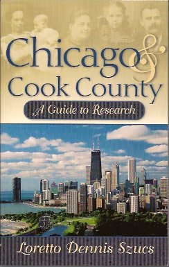 Image for Chicago and Cook County:  A Guide to Research