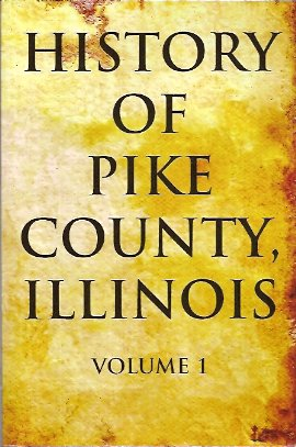 Image for History of Pike County, Illinois: Volume 1
