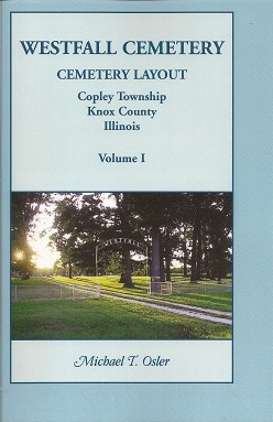 Image for Westfall Cemetery, Copley Township, Knox County, Illinois  Cemetery Layout