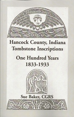 Image for Hancock County, Indiana Tombstone Inscriptions:  One Hundred Years, 1833-1933