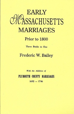 Image for Early Massachusetts Marriages Prior to 1800 3 vols. in 1 [Bound With] Plymouth