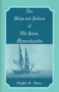 Image for The Ships and Sailors of Old Salem Massachusetts