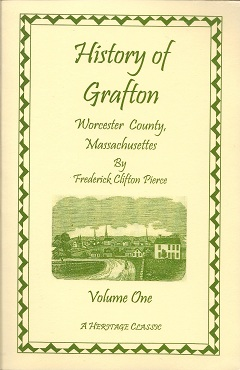 Image for History of Grafton, Worcester County, Massachusetts, from its Early Settlement by the Indians in 1647 to the Present Time, 1879