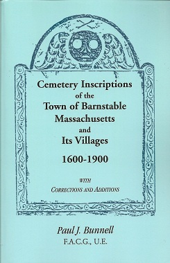 Image for Cemetery Inscriptions of the Town of Barnstable, Massachusetts, and its Villages, 1600-1900, with Corrections and Additions