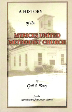 Image for A History of the Myricks United Methodist Church