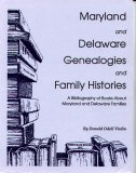 Image for Maryland and Delaware Genealogies and Family Histories