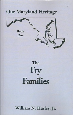 Image for Our Maryland Heritage, Book One:  The Fry Families