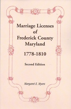 Image for Marriage Licenses of Frederick County Maryland 1778-1810