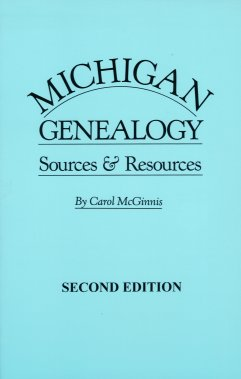 Image for Michigan Genealogy:  Sources & Resources