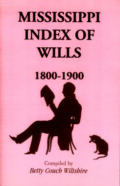 Image for Mississippi Index of Wills, 1800 to 1900