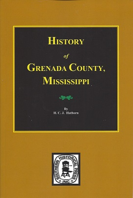 Image for History of Grenada County, Mississippi