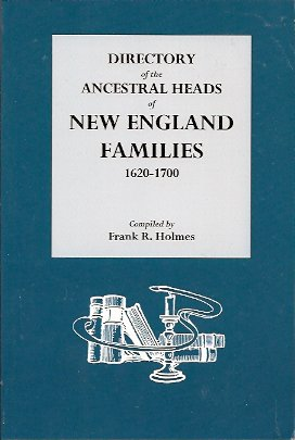 Image for Directory of the Ancestral Heads of New England Families, 1620-1700