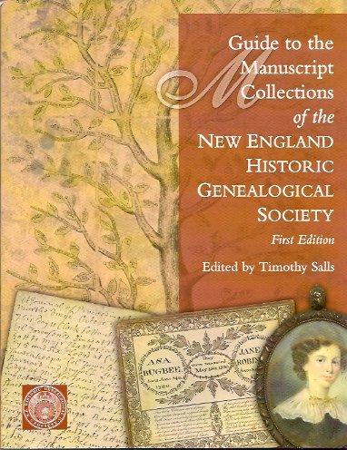 Image for Guide to the Manuscript Collections of the New England Historic Genealogical Society
