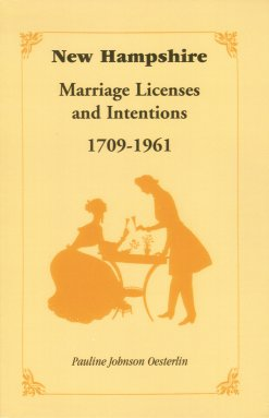 Image for New Hampshire Marriage Licenses and Intentions 1709-1961