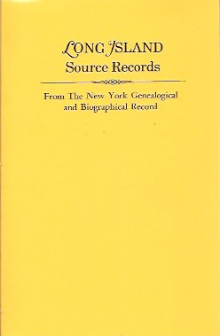 Image for Long Island Source Records from The New York Genealogical and Biographical Record