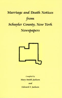 Image for Marriage and Death Notices from Schuyler County, New York Newspapers