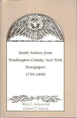 Image for Death Notices from Washington County NY Newspapers 1799-1880.