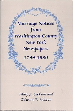 Image for Marriage Notices from Washington Co. NY Newspapers, 1799-1880