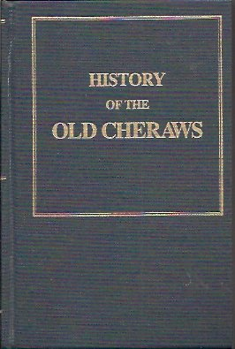Image for History of the Old Cheraws With Notices of Families and Sketches of Individuals