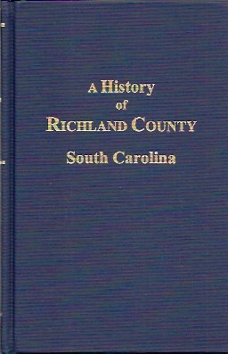 Image for A History of Richland Co., S.C