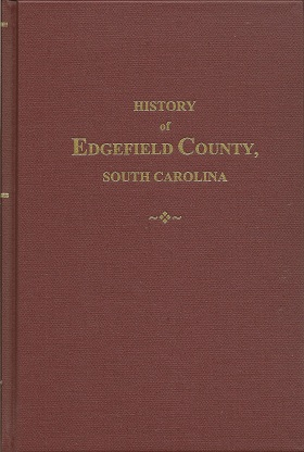 Image for History of Edgefield County, South Carolina