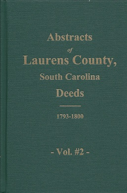 Image for Laurens County, South Carolina Deeds: 1793-1800