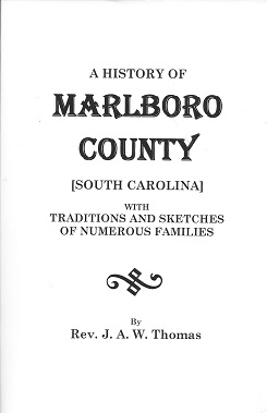 Image for A History of Marlboro County, [South Carolina]: With Traditions and Sketches of Numerous Families
