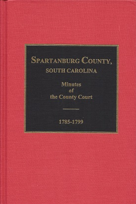 Image for Spartanburg County, South Carolina, Minutes of the County Court, 1785-1799