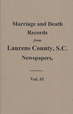 Image for Marriage & Death Notices from Laurens, S.C. Newspapers, 1845-1895