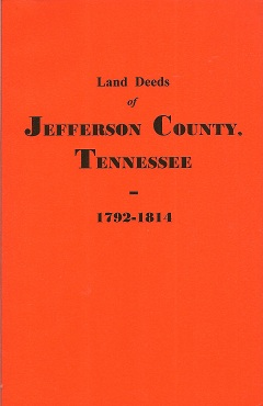 Image for Land Deeds of Jefferson County, Tennessee, 1792-1814