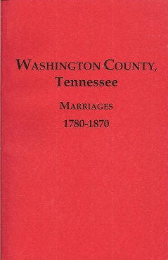 Image for Washington County Tennessee Marriages 1780-1870