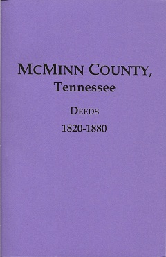 Image for McMinn County, Tennessee Deeds, 1820-1880
